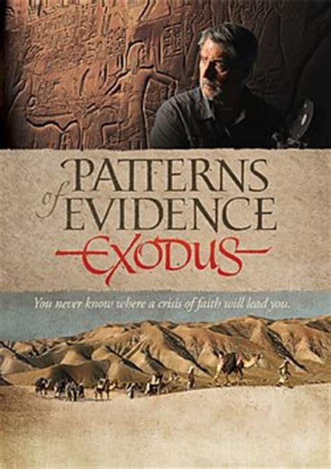 pattern of evidence movie patterns of evidence exodus dvd at christian cinema com