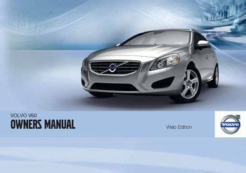 car owners manuals free downloads 2011 volvo xc70 security system download 2011 volvo v60 owner s manual pdf 388 pages