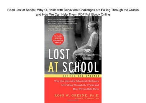 lost at school why our with behavioral challenges are falling through the cracks and how we can help them read lost at school why our with behavioral