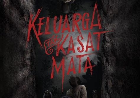 film keluarga tak kasat mata tayang 4 film horror indonesia yang wajib ditonton di bulan november