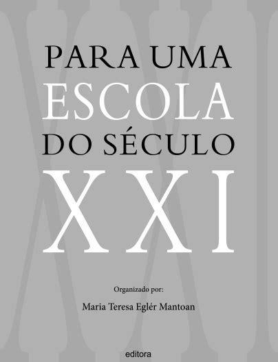 Livro organizado por Maria Teresa Eglér Mantoan está à