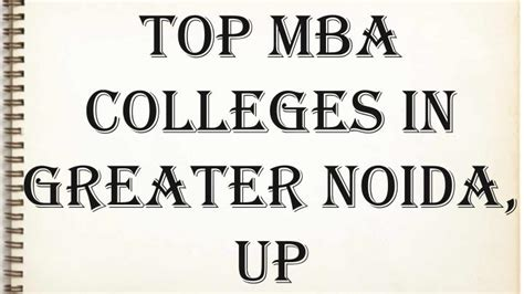 List Of Greater Noida Mba Colleges by Ppt Top Mba Colleges In Greater Noida Powerpoint