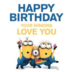 happy birthday cards for free minions holidays and observances