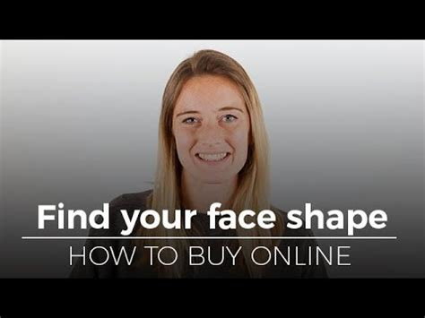 determine face shape online find your face shape how to buy online youtube