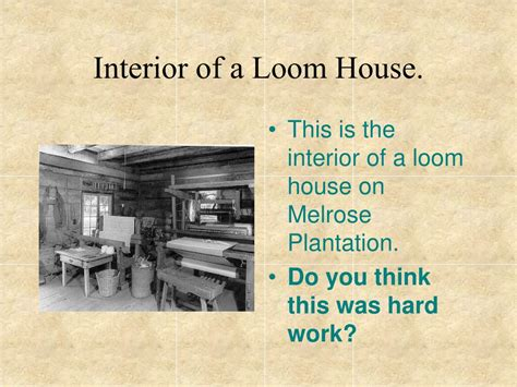 House Of Loom by Ppt American Quilting Traditions Powerpoint