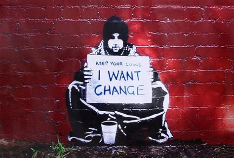 banksy street art graffiti meek keep your coins i want