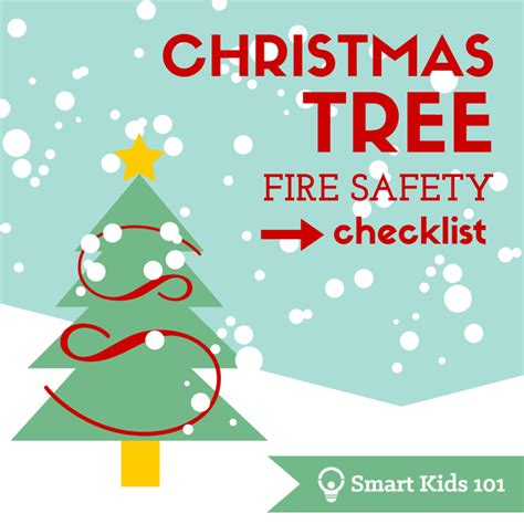 christmas fire safety checklist smart kids 101