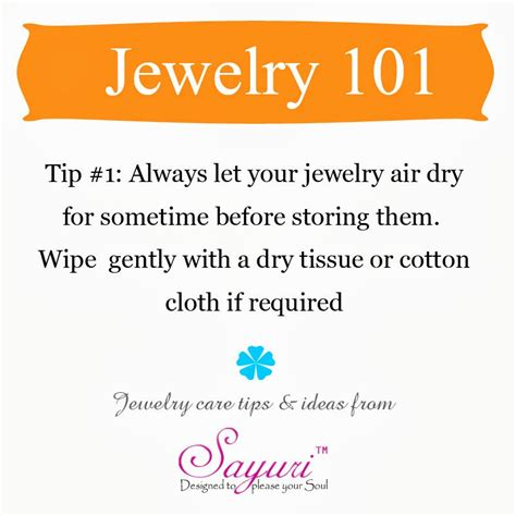 jewelry tips jewelry care tips jewels of sayuri