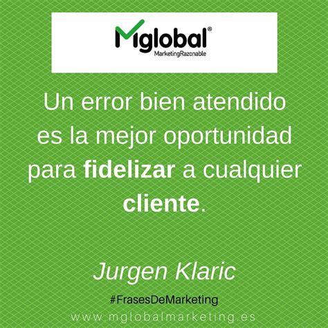 jurgen klaric atencion al cliente blog apuntes de marketing razonable mglobal business