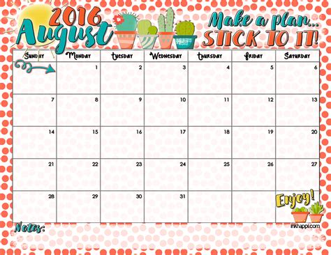 2016 Calendar August August 2016 Calendar It S About Quot A Plan Quot Inkhappi