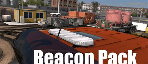all truck beacons for all trucks v1 6 mod truck simulator