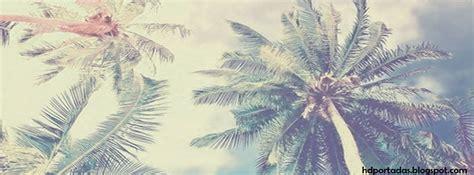 imagenes hipster para portada de facebook portadas para fb de palmeras portadas hd