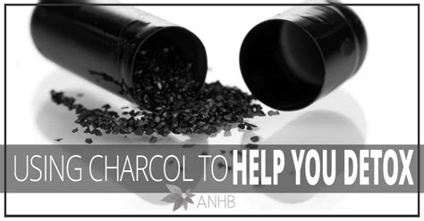 Can You Detox With Charcoal by Using Charcoal To Help You Detox Updated For 2018