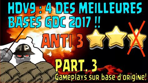 the unmissable party list of gdc 2017 hdv 9 4 top bases gdc 2017 part 3 superbes gameplays