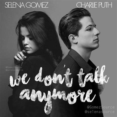 charlie puth we don t talk anymore we don t talk anymore charlie puth and selena gomez
