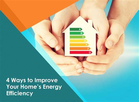 4 ways to improve your home s energy efficiency