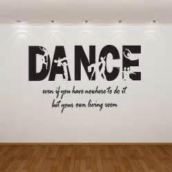 Dance Even If You Have Nowhere To Do It But Your Own Living Room