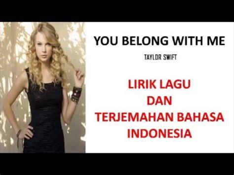 lyrics dan terjemahan vote no on you belong with me by lyrics