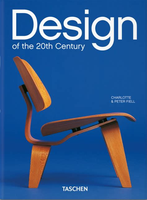the essential guide design of the 20th century by taschen books best design books