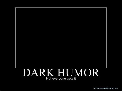 Dark Humor Memes - dark comedy on pinterest dragons friday funnies and