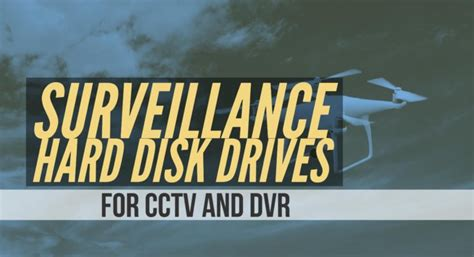 best drive for dvr best surveillance disk drive for cctv and dvr and nas