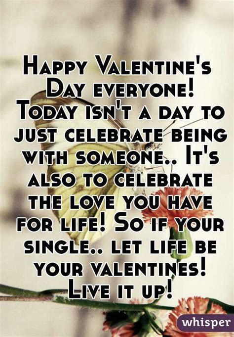 happy valentines day to everyone quotes happy s day everyone today isn t a day to just