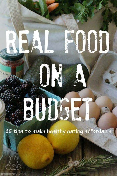 real food   budget  tips   eating healthy
