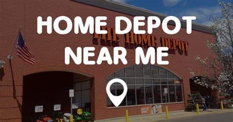 home depot   find home depot   locations fast