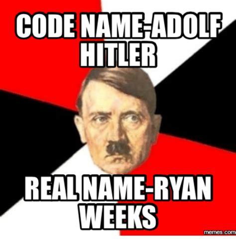 Name Memes - 25 best memes about adolf hitler meme adolf hitler memes