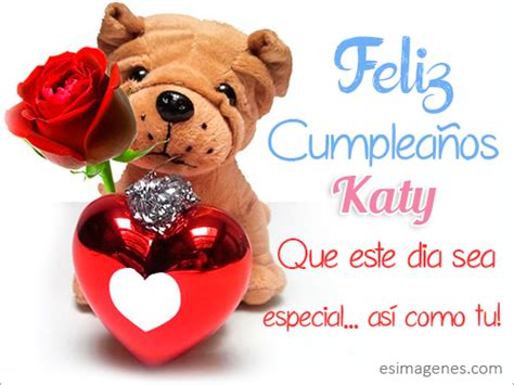 imagenes de feliz cumpleaños katy feliz cumplea 241 os katy im 225 genes tarjetas postales con