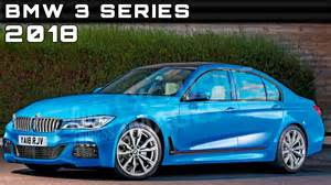 model date 2018 bmw 3 series review rendered price specs release date