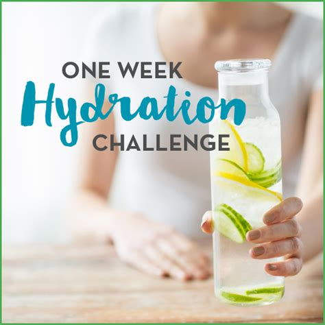 hydration challenge one week hydration challenge