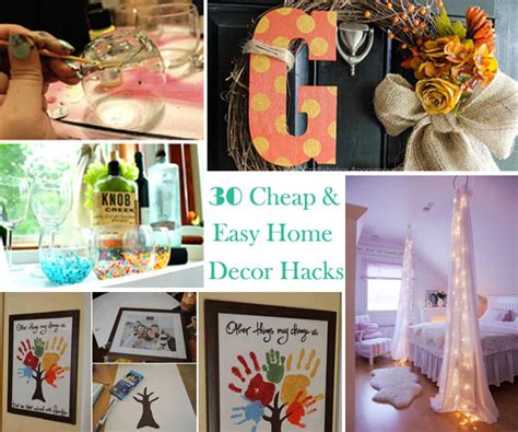 easy diy home decorating ideas thirty low cost and easy property decor hacks are