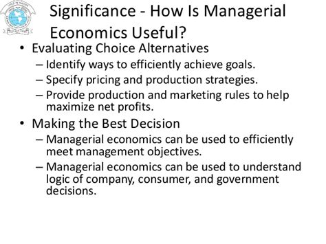 Nature And Scope Of Managerial Economics Mba by Nature Scope Significance Of Managerial Economics