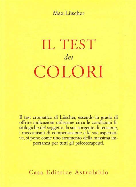 test sui colori test dei colori una terra dove l 233 positivo