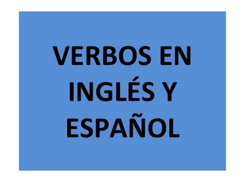 imagenes ingles y español los verbos en ingl 233 s y espa 241 ol
