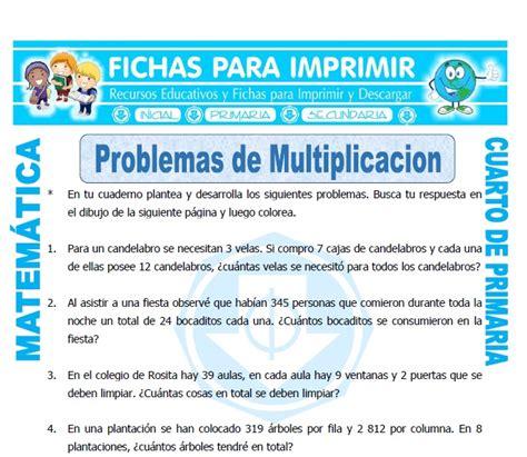 problemas de matematicas para cuarto de primaria gratis problemas de multiplicacion cuarto primaria fichas para