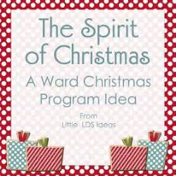 little lds ideas the spirit of christmas a christmas