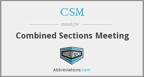 combined sections meeting csm combined sections meeting