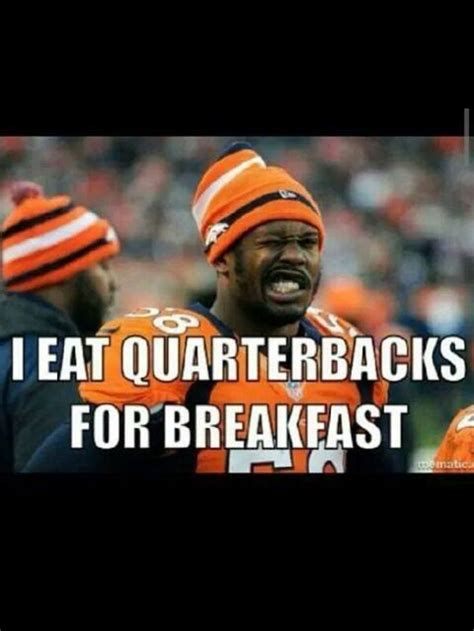 Von Miller Memes - 26 best images about denver broncos orange crush on