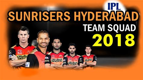 ipl 2016 sunrisers hyderabad team players superhdfx 2018 vivo ipl sunrisers hyderabad team squad srh