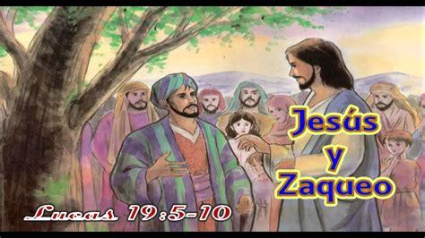 imagenes de la vida de zaqueo jesus y zaqueo p andres portes youtube
