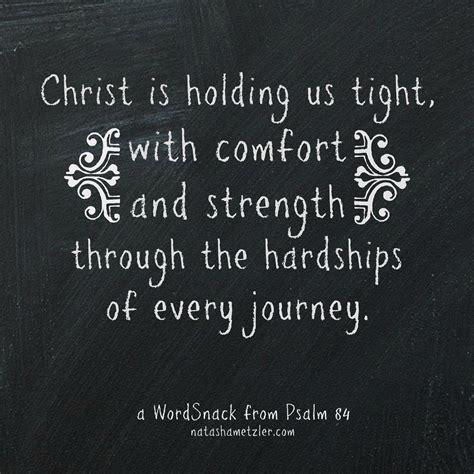 psalm for comfort comfort and strength natasha metzler