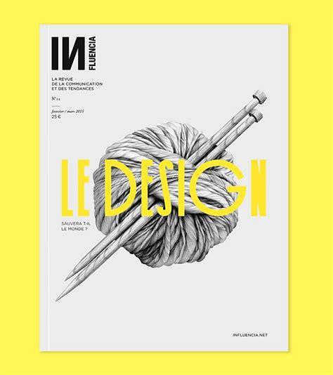 design is this editorial design inspiration influencia magazine