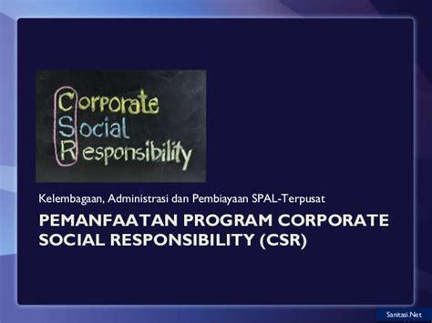 Masalah Pengelolaan Program Corporate Social | kelembagaan sistem pengelolaan air limbah spal t