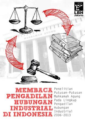 Peradilan Hubungan Industrial resensi buku membaca pengadilan hubungan industrial di