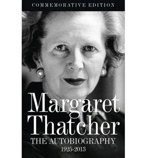 biography book margaret thatcher margaret thatcher the autobiography margaret thatcher