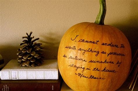 pumpkin quotes the quote and on a pumpkin even better fall