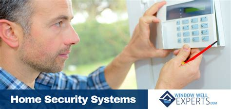 why you need a home security system window well experts