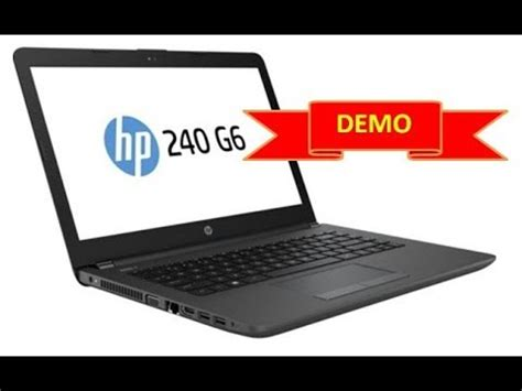 Notebook Hp 240 G6 2df47pa hp 240 g6 notebook pc unboxing and review